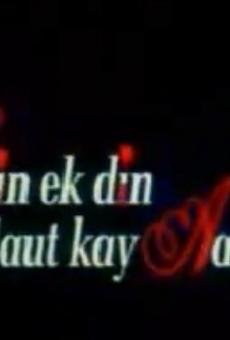 Ver película Mein Ek Din Laut Kay Aaoon Ga