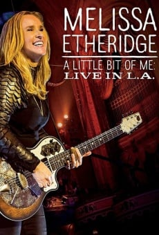 Melissa Etheridge This Is M.E Live in LA