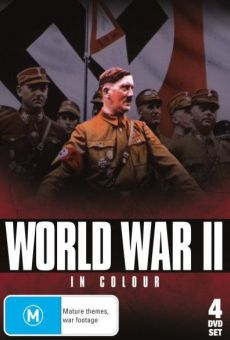 World War II in Color on-line gratuito