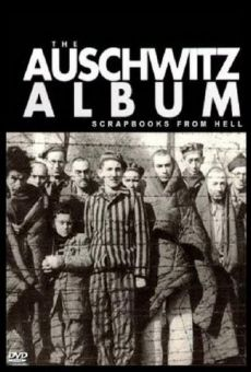 Nazi Scrapbooks from Hell: The Auschwitz Albums online streaming
