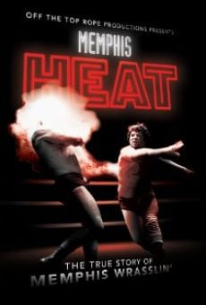 Memphis Heat: The True Story of Memphis Wrasslin' on-line gratuito