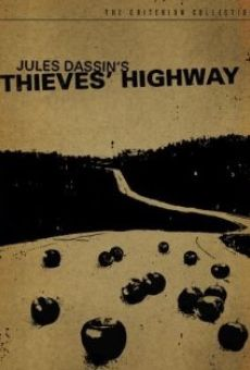 Thieves' Highway on-line gratuito