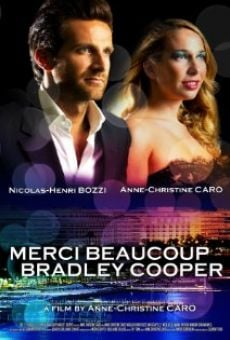 Merci beaucoup Bradley Cooper on-line gratuito