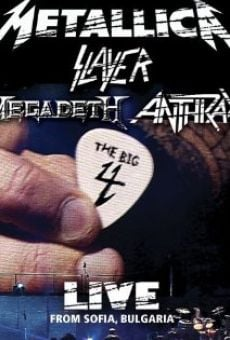 Película: Metallica/Slayer/Megadeth/Anthrax: The Big 4 - Live from Sofia, Bulgaria