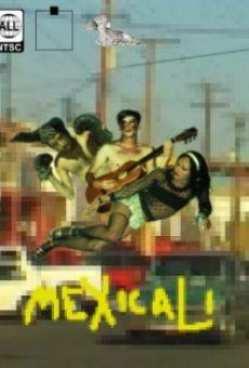 Película: Mexicali