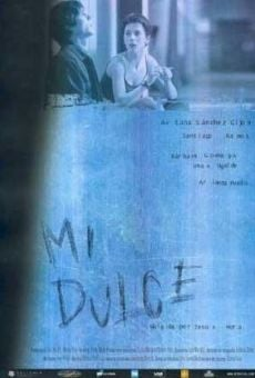 Mi dulce online streaming