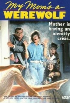 My Mom's a Werewolf on-line gratuito