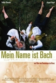 Mein Name ist Bach online streaming