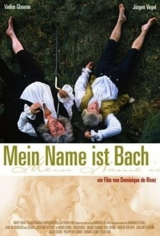 Mein Name ist Bach on-line gratuito
