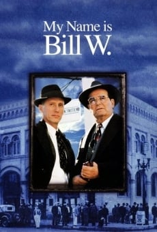 Hallmark Hall of Fame: My Name Is Bill W. on-line gratuito