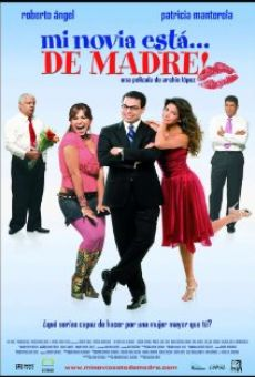 Mi novia está... de madre! online streaming