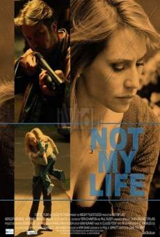 Not My Life on-line gratuito