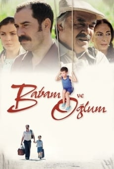 Babam Ve Oglum on-line gratuito