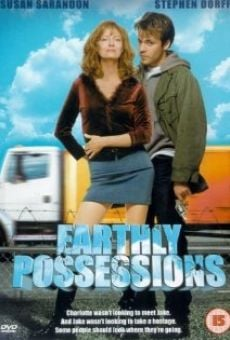 Earthly Possessions on-line gratuito