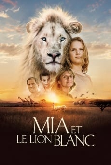 Mia et le lion blanc on-line gratuito