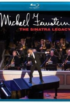Michael Feinstein: The Sinatra Legacy on-line gratuito