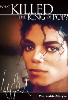 Michael Jackson: The Inside Story - What Killed the King of Pop? on-line gratuito