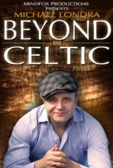 Ver película Michael Londra's Beyond Celtic