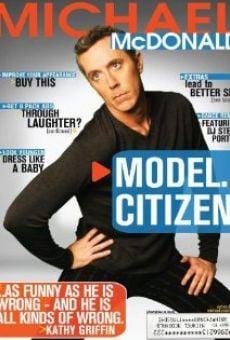 Watch Michael McDonald: Model Citizen online stream