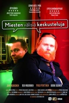 Ver película Miesten välisiä keskusteluja