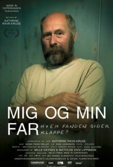 Ver película Mig og min far - hvem fanden gider klappe?
