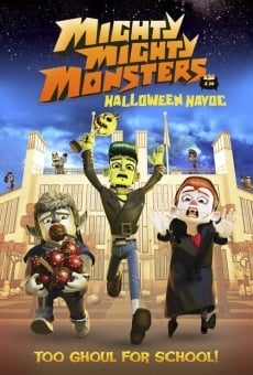 Película: Mighty Mighty Monsters in Halloween Havoc