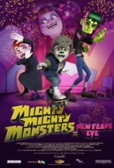 Película: Mighty Mighty Monsters in New Fears Eve