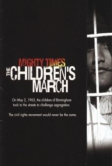 Mighty Times: The Children's March online