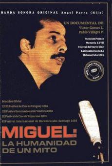 Película: Miguel, la humanidad de un mito