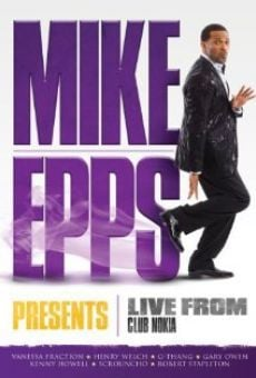 Watch Mike Epps Presents: Live from Club Nokia online stream