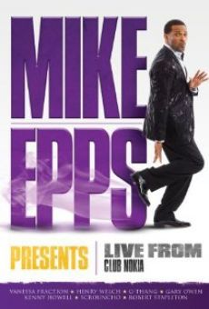 Mike Epps Presents: Live from Club Nokia gratis