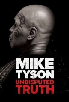 Ver película Mike Tyson: Undisputed Truth