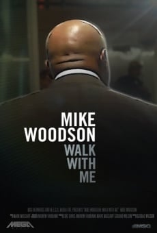 Mike Woodson: Walk with Me on-line gratuito