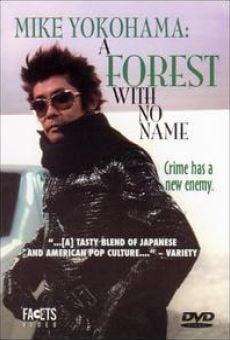 Película: Mike Yokohama: A Forest With No Name