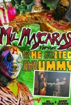Mil Mascaras vs. the Aztec Mummy en ligne gratuit