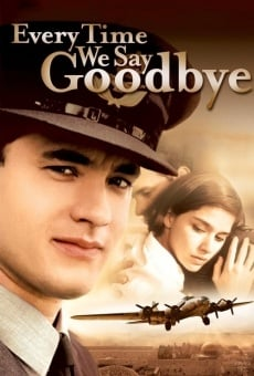 Every Time We Say Goodbye streaming en ligne gratuit