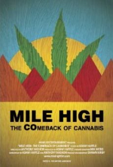 Película: Mile High: The Comeback of Cannabis
