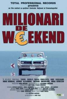 Película: Milionari de weekend