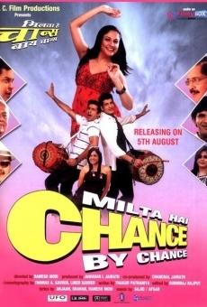 Ver película Milta Hai Chance by Chance