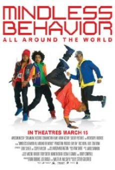 Mindless Behavior: All Around the World on-line gratuito