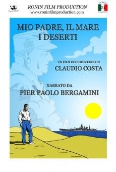 Mio padre, il mare, i deserti online