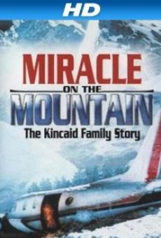 Miracle On The Mountain. The Kincaid Family Story online