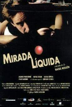 Mirada líquida online streaming
