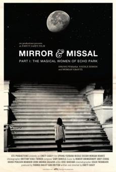 Ver película Mirror & Missal: Part 1 - The Magical Women of Echo Park