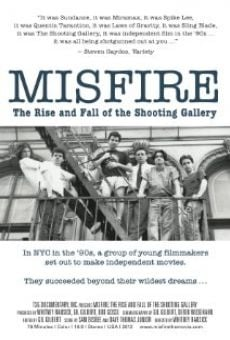 Película: Misfire: The Rise and Fall of the Shooting Gallery