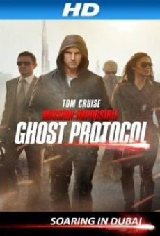 Mission: Impossible Ghost Protocol Special Feature - Soaring in Dubai online free