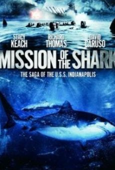 Mission of the Shark: The Saga of the U.S.S. Indianapolis on-line gratuito