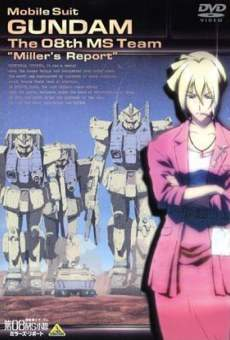 Película: Mobile Suit Gundam: The 08th MS Team - Miller's Report