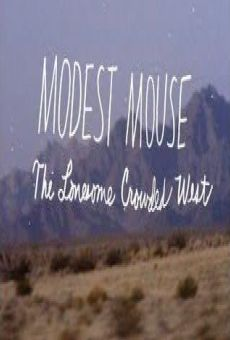 Película: Modest Mouse: The Lonesome Crowded West