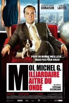 Moi, Michel G, milliardaire, maître du monde online